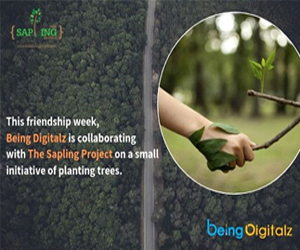 Being Digitalz & The Sapling Project Extend Friendship to Our Green Companions - Being Digitalz